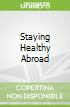 Staying Healthy Abroad