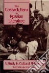 The Cossack Hero in Russian Literature