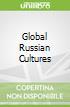 Global Russian Cultures