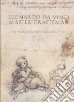 Leonardo Da Vinci libro in lingua di Leonardo da Vinci, Bambach Carmen, Stern Rachel, Manges Alison, Kemp Martin (CON), Pedretti Carlo (CON), Vecce Carlo (CON)