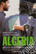 Algeria libro in lingua di Evans Martin, Phillips John