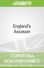 England's Assassin libro in lingua di Bellany Alastair, Cogswell Thomas