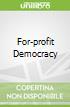 For-profit Democracy