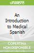 An Introduction to Medical Spanish