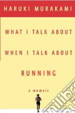 What I Talk About When I Talk About Running libro in lingua di Murakami Haruki, Gabriel Philip (TRN)