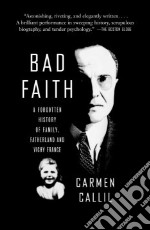 Bad Faith libro in lingua di Callil Carmen