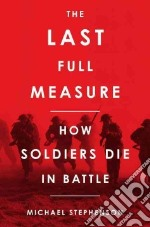 The Last Full Measure libro in lingua di Stephenson Michael