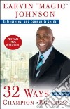 32 Ways to Be a Champion in Business libro str
