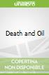 Death and Oil