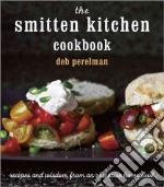 The Smitten Kitchen Cookbook libro in lingua di Perelman Deb