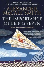 The Importance of Being Seven libro in lingua di McCall Smith Alexander, McIntosh Iain (ILT)