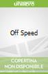 Off Speed