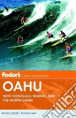 Fodor's Oahu libro in lingua di Chang Melissa, Levine Michael, Toth Catherine E., Moss Jess (EDT), Stallings Douglas (EDT)