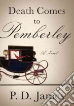 Death Comes to Pemberley libro in lingua di James P. D.