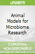 Animal Models for Microbiome Research