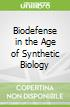 Biodefense in the Age of Synthetic Biology