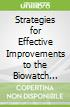 Strategies for Effective Improvements to the Biowatch System