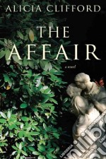 The Affair libro in lingua di Clifford Alicia
