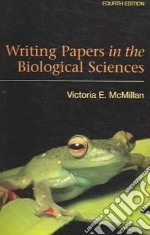 Writing Papers in the Biological Sciences libro in lingua di Mcmillan Victoria E.