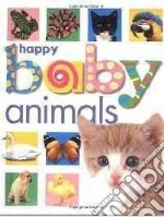 Happy Baby Animals libro in lingua di Priddy Roger