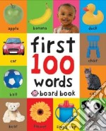 First 100 Words libro in lingua di Priddy Bicknell Books (COR)