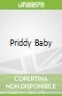 Priddy Baby