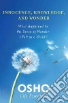 Innocence, Knowledge, and Wonder