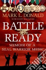 Battle Ready libro in lingua di Donald Mark L., Mactavish Scott (CON)