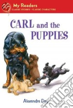 Carl and the Puppies libro in lingua di Day Alexandra