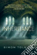 The Inheritance libro in lingua di Tolkien Simon