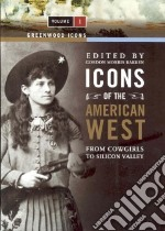 Icons of the American West libro in lingua di Bakken Gordon Morris (EDT)