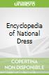 Encyclopedia of National Dress