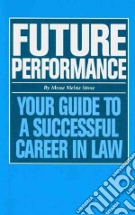 Future Performance libro in lingua di Stone Mona Mehta