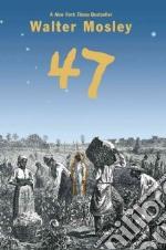 47 libro in lingua di Mosley Walter