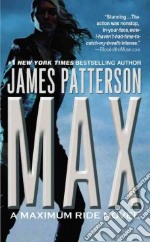 MAX libro in lingua di Patterson James
