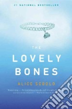 The Lovely Bones libro in lingua di Sebold Alice