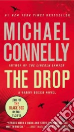 The Drop libro in lingua di Connelly Michael