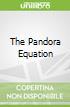 The Pandora Equation