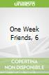 One Week Friends, 6