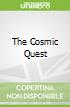 The Cosmic Quest
