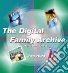 The Digital Family Archive