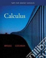 Single Variable Calculus libro in lingua di William Briggs