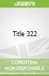 Title 322