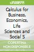 Calculus for Business, Economics, Life Sciences and Social S