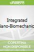 Integrated Nano-Biomechanics