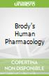 Brody's Human Pharmacology