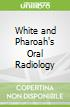 White and Pharoah's Oral Radiology