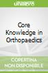 Core Knowledge in Orthopaedics