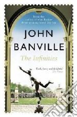 Infinities libro in lingua di John Banville