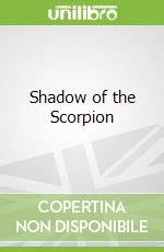 Shadow of the Scorpion libro in lingua di Neal Asher